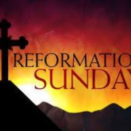 Reformation Reflections Program October 27, 2019 at 3 pm